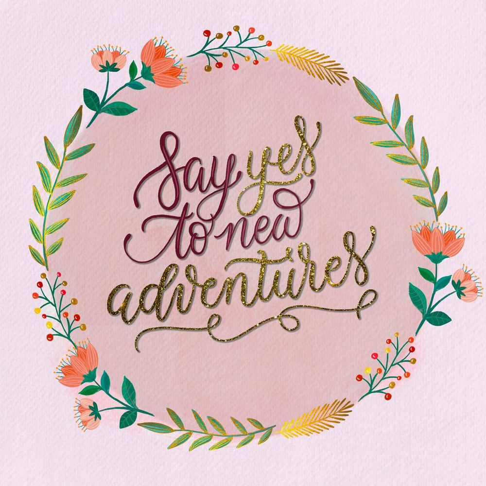 Say yes to new adventures - image 1 - student project