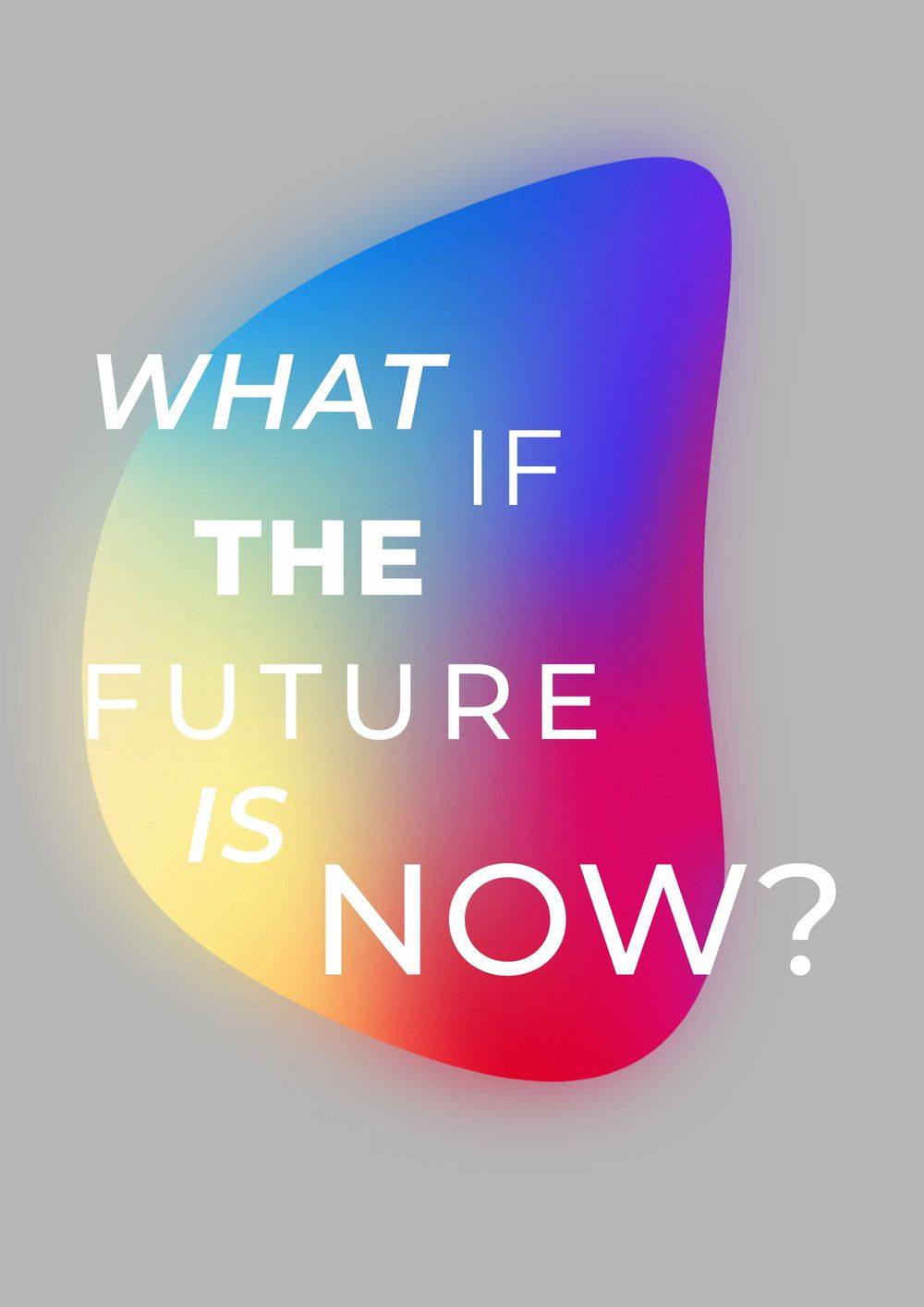 What if the future is now? - image 1 - student project