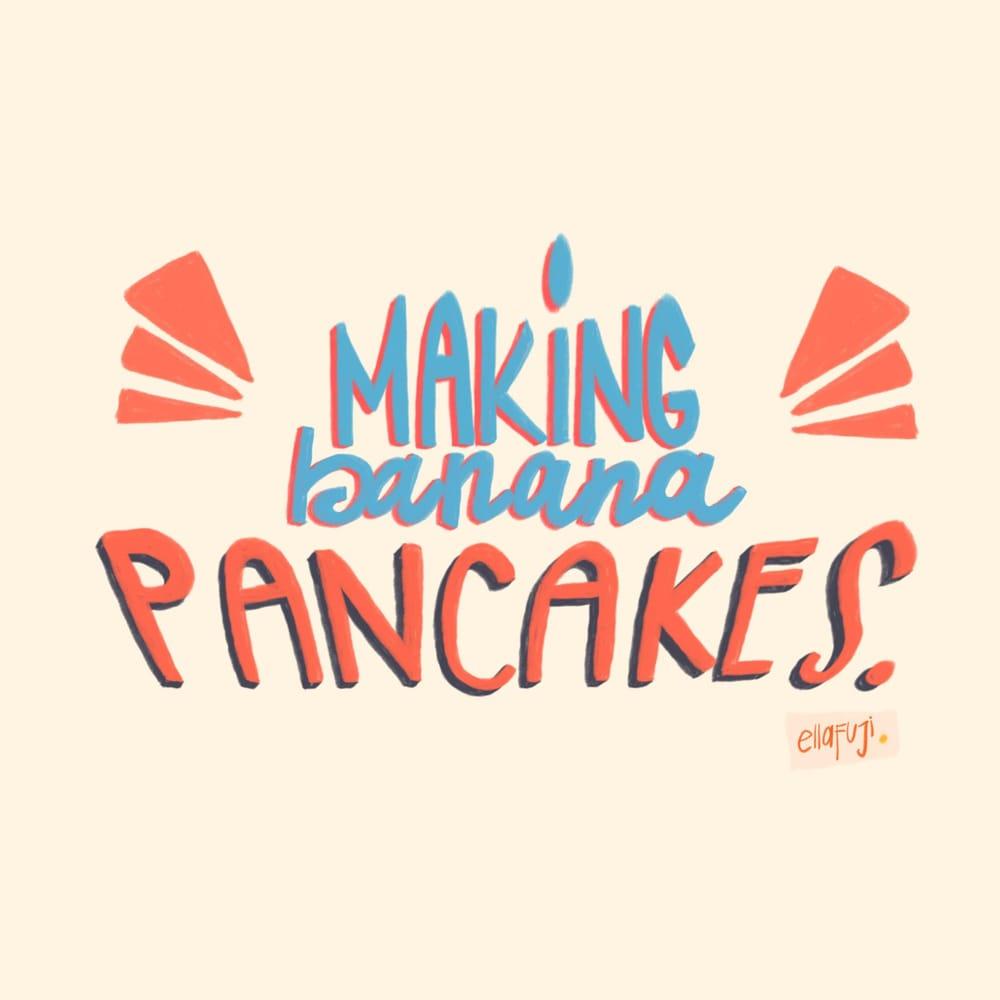 Banana pancakes? - image 1 - student project