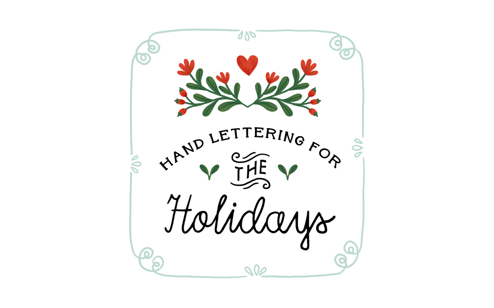 Hand Lettering for the Holidays - lesson No.2 - image 1 - student project