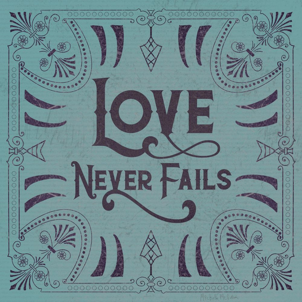 Love Never Fails - image 1 - student project