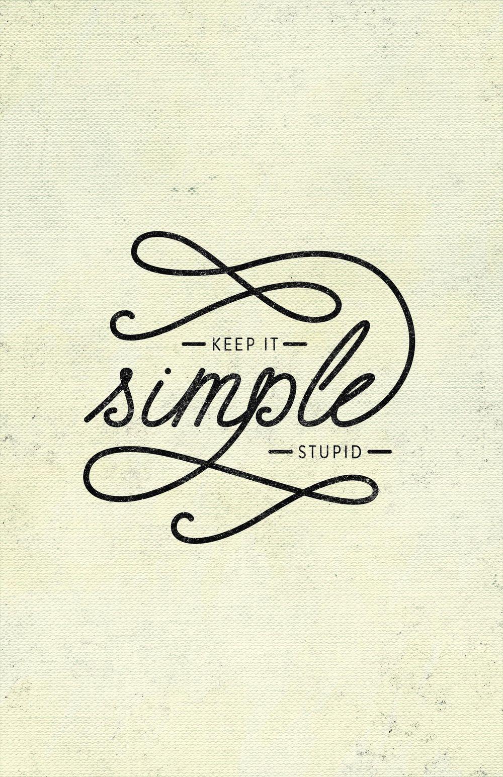 K.I.S.S Keep It Simple Stupid - image 1 - student project
