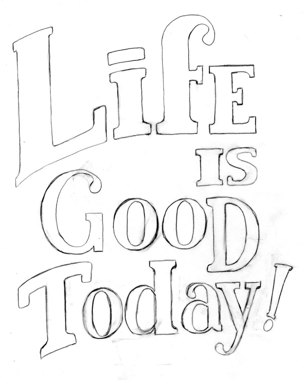 Life is Good Today - image 4 - student project