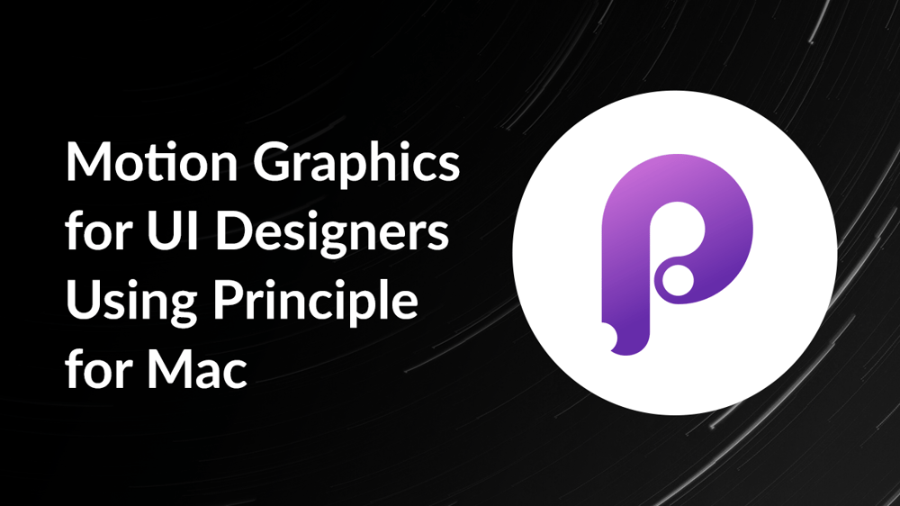 Motion Graphics for UI Designers Using Principle for Mac - image 1 - student project