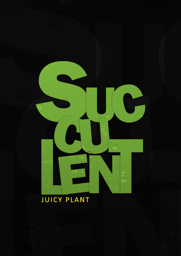 Succulent Typography - image 1 - student project