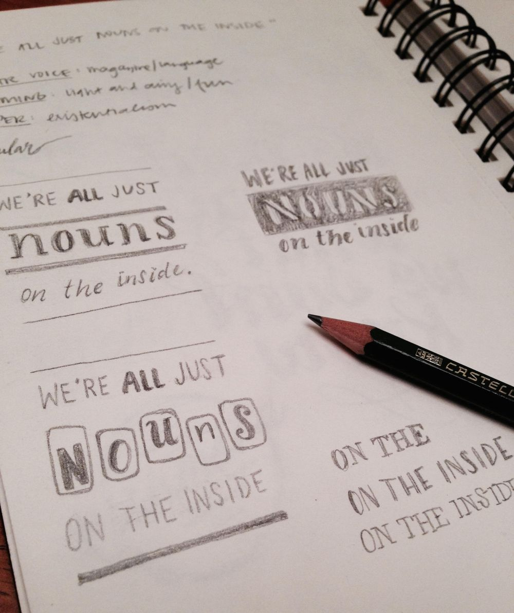 We're all just nouns on the inside. - image 2 - student project