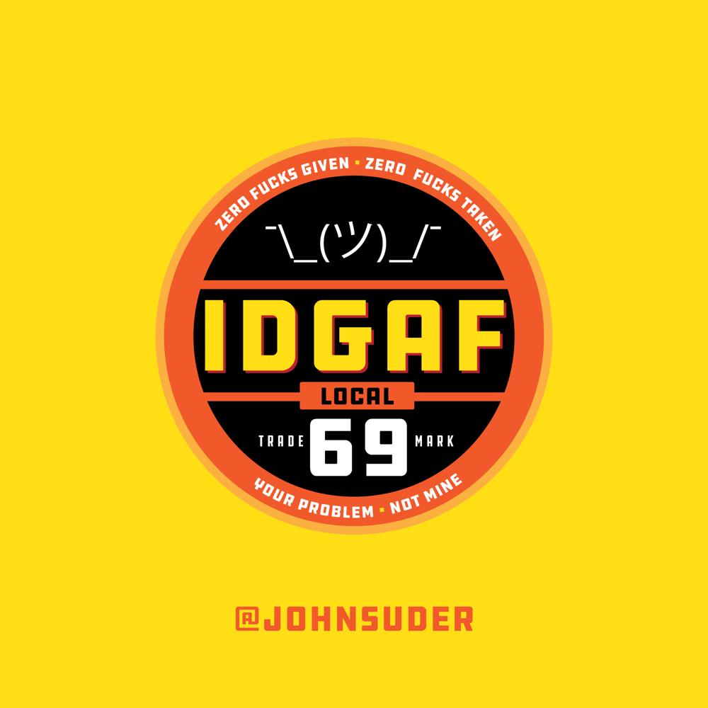 IDGAF Local 69 - image 1 - student project