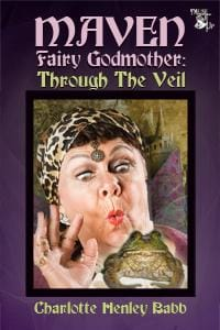 Maven Fairy Godmother: Through the Veil  - image 1 - student project