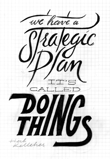 We have a strategic plan, it's called doing things. - image 2 - student project