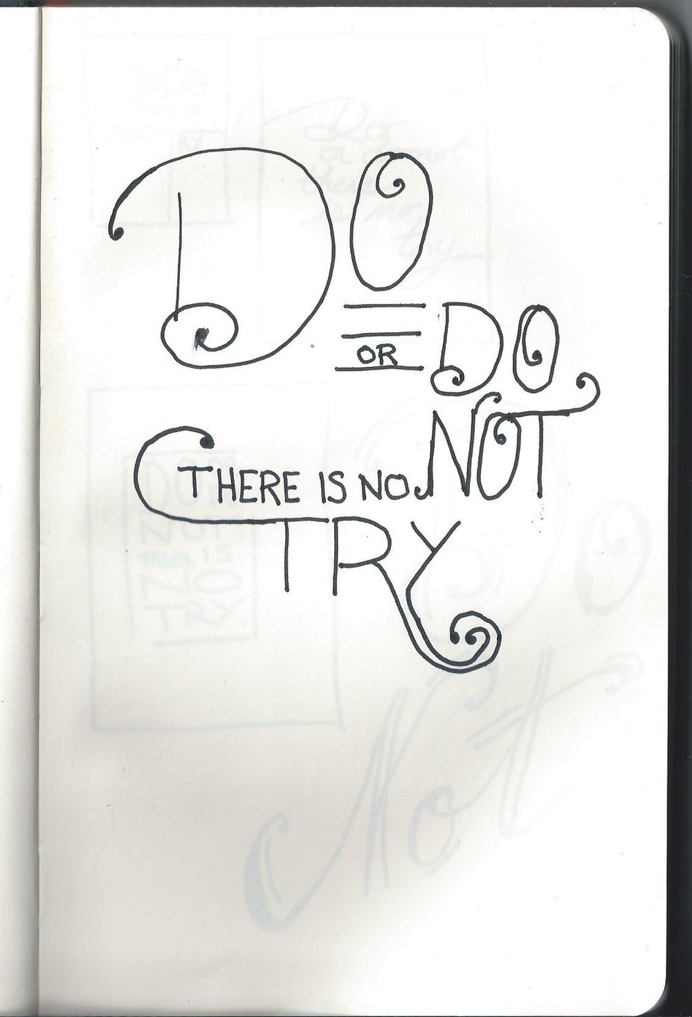 Do or do not, there is no try. - image 8 - student project