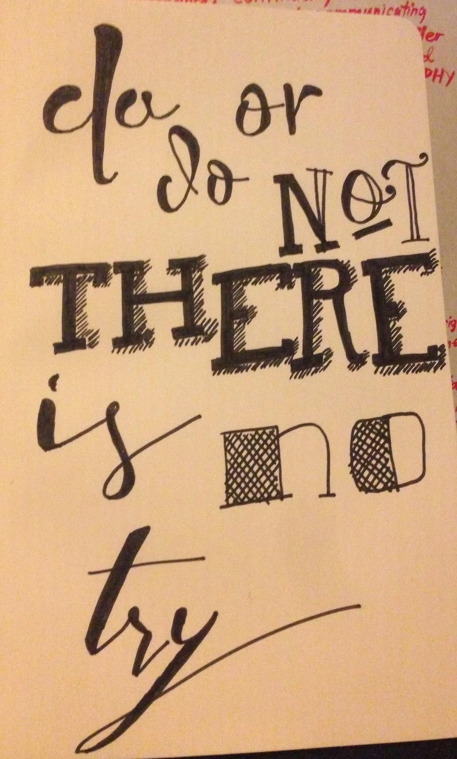 Do or do not, there is no try. - image 15 - student project