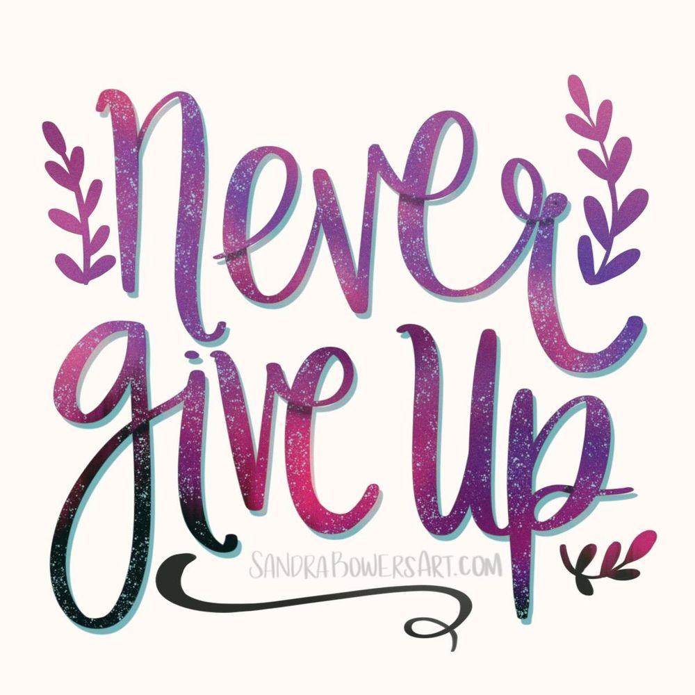 Never give up - image 1 - student project