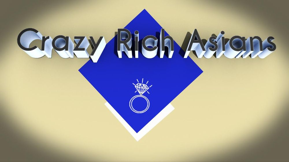 CRAZY RICH ASIAN - image 1 - student project