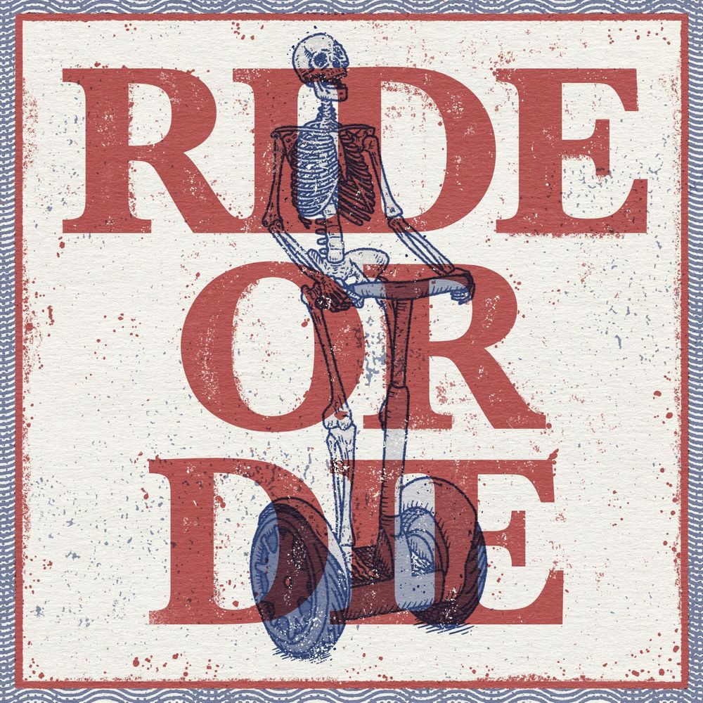Segway - Ride or Die! - image 1 - student project