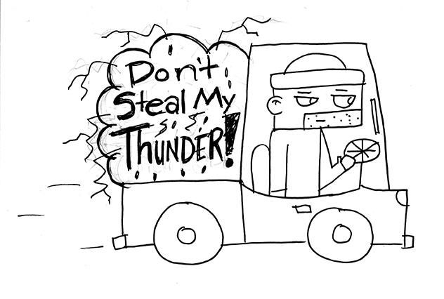 Steal Someone's Thunder - image 3 - student project