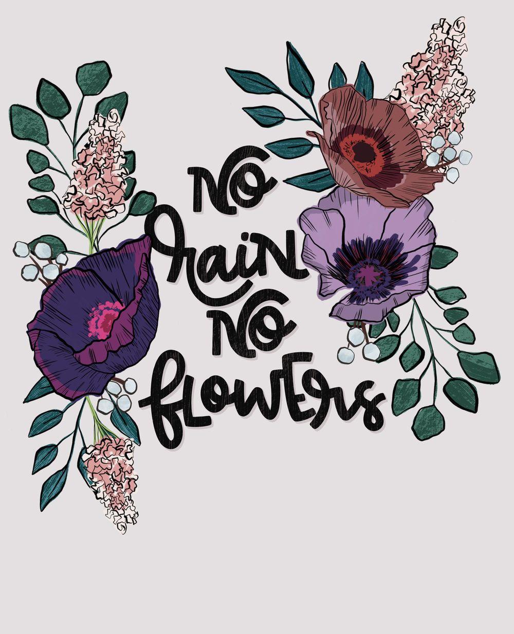 No Rain No Flower - image 1 - student project