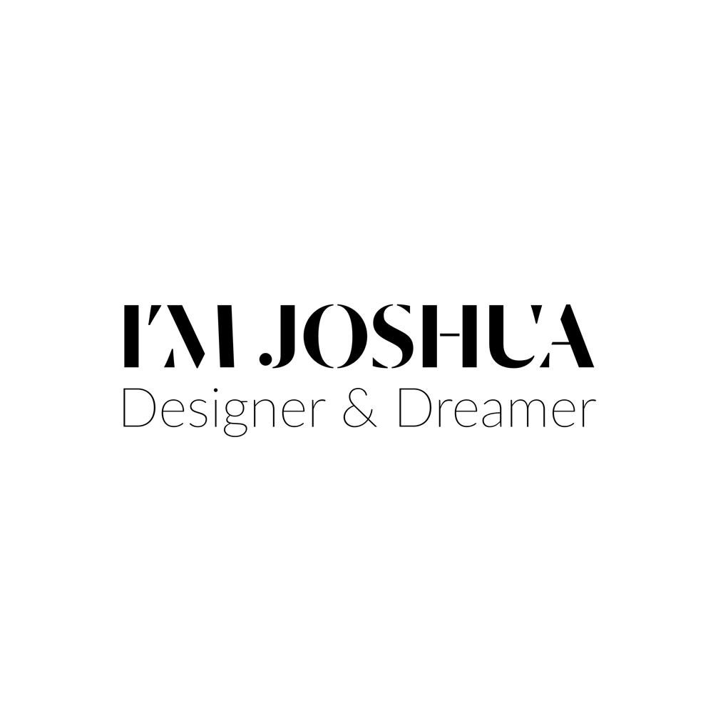 Joshua: Designer & Dreamer - image 1 - student project