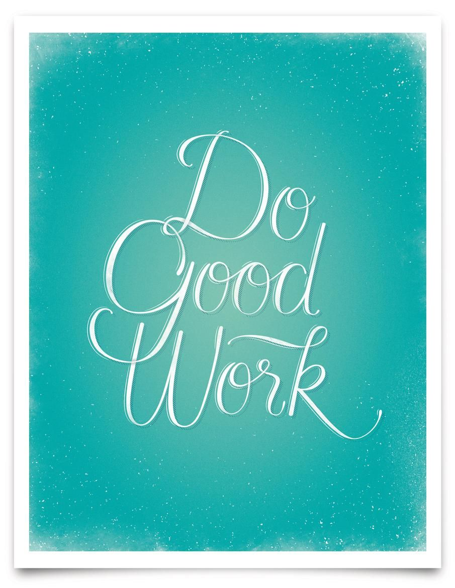 Do Good Work - Vectorized - image 1 - student project