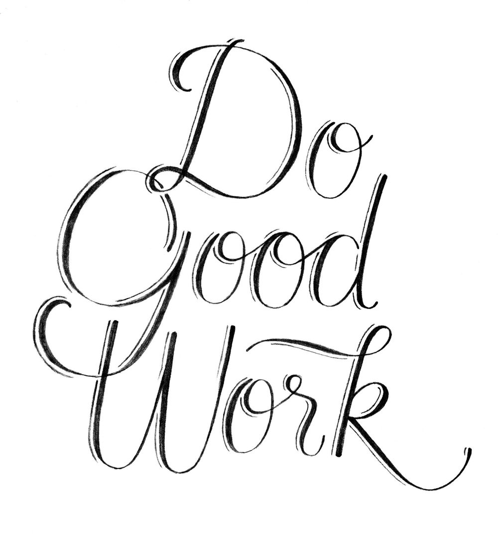 Do Good Work - Vectorized - image 3 - student project