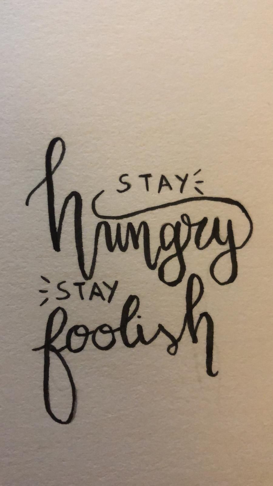 Stay hungry Stay foolish - image 1 - student project