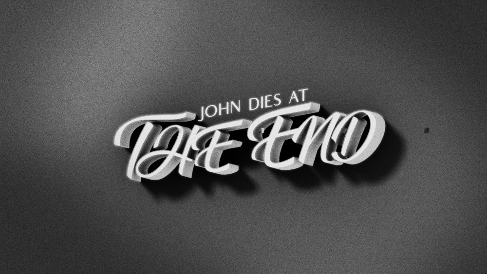 John Dies at the End - image 1 - student project