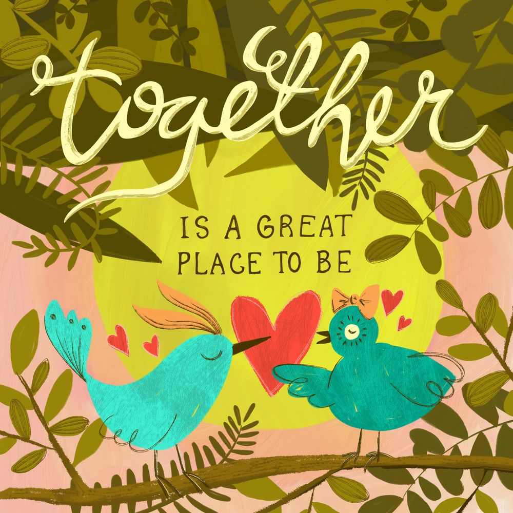 Together is a Great Place to Be - image 1 - student project