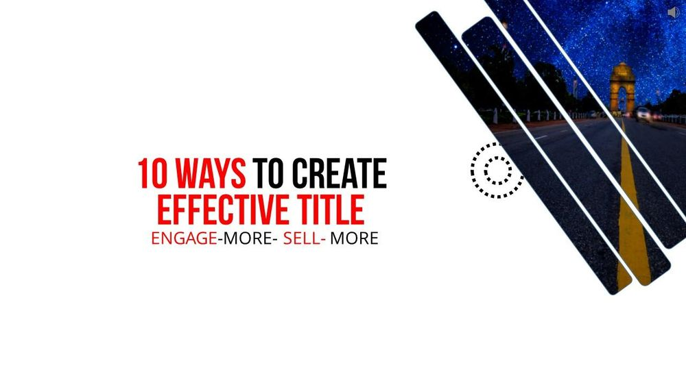 10 Proven Ways to Effective Title or Headline for Blog Post-Content-Email Campaign or Online Course - image 1 - student project