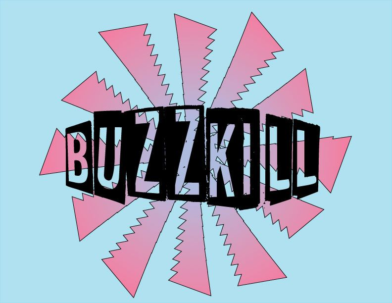 BuzzKill (using triangles instead of circles and they turned out looking like saws so i ran with that and used an aggressive font to match it). - image 1 - student project