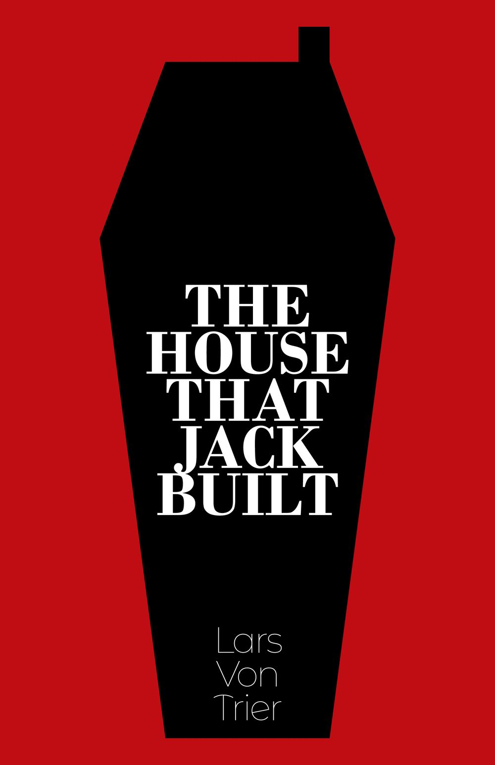 The House That Jack Built - image 3 - student project