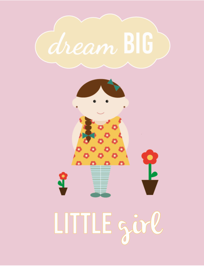 Dream BIG...little Girl - image 5 - student project