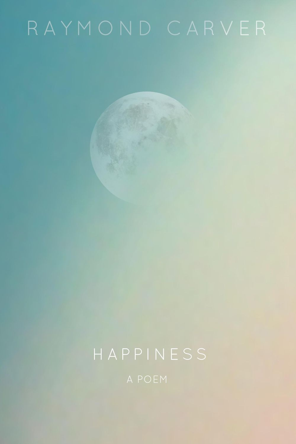 Happiness by Raymond Carver - image 4 - student project