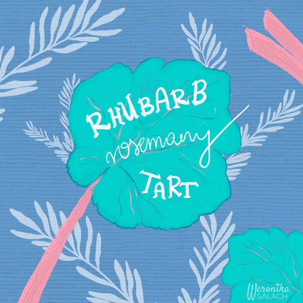 Rhubarb Rosemary Tart Recipe Illustration - image 1 - student project