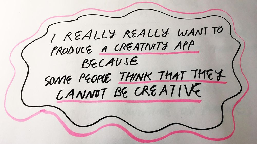 I Really Really Want To Make A Creativity App - image 6 - student project