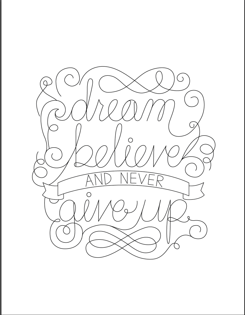 Dream, believe, and never give up - image 7 - student project