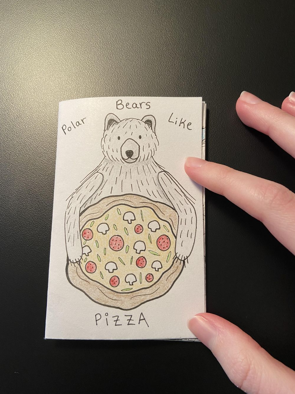 My First Zine: Polar Bears Like Pizza - image 1 - student project