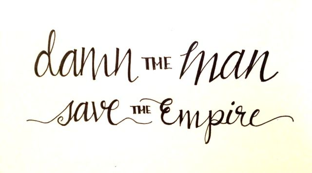 Damn the Man, Save the Empire - image 4 - student project