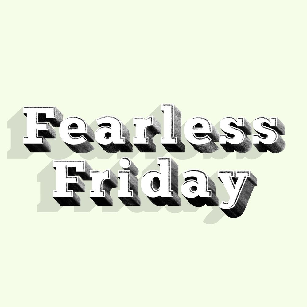 Fearless Friday - image 1 - student project