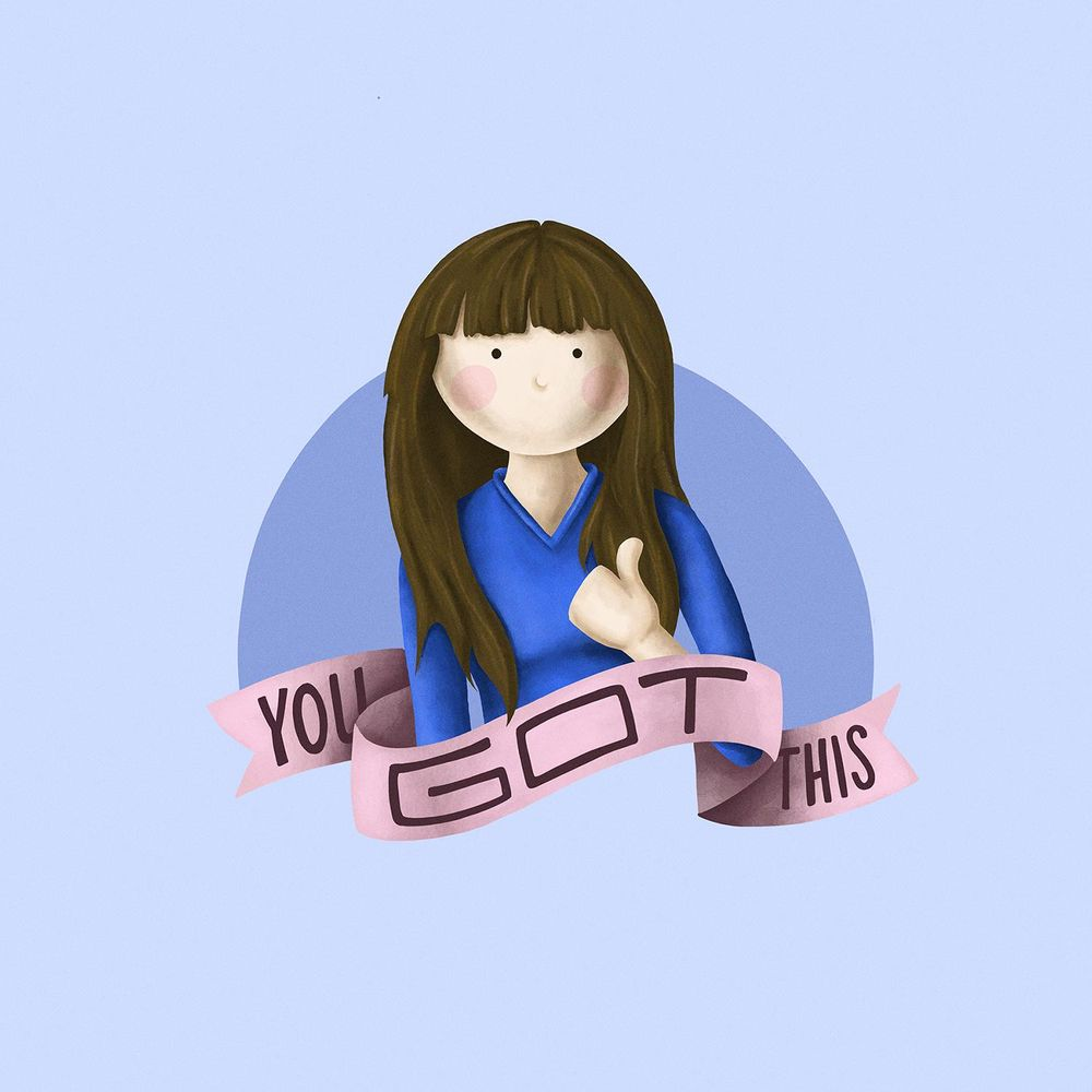 You Got This - image 1 - student project