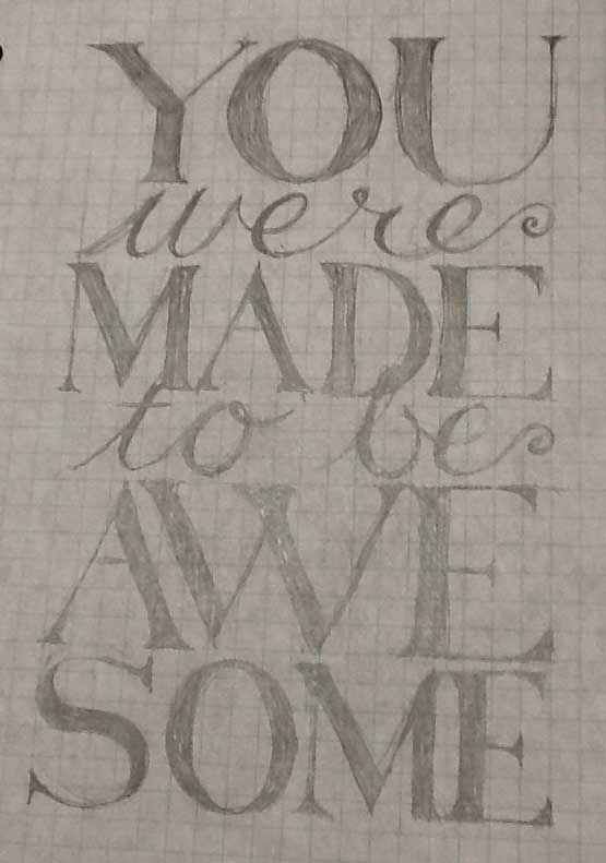 Made to be Awesome - image 1 - student project