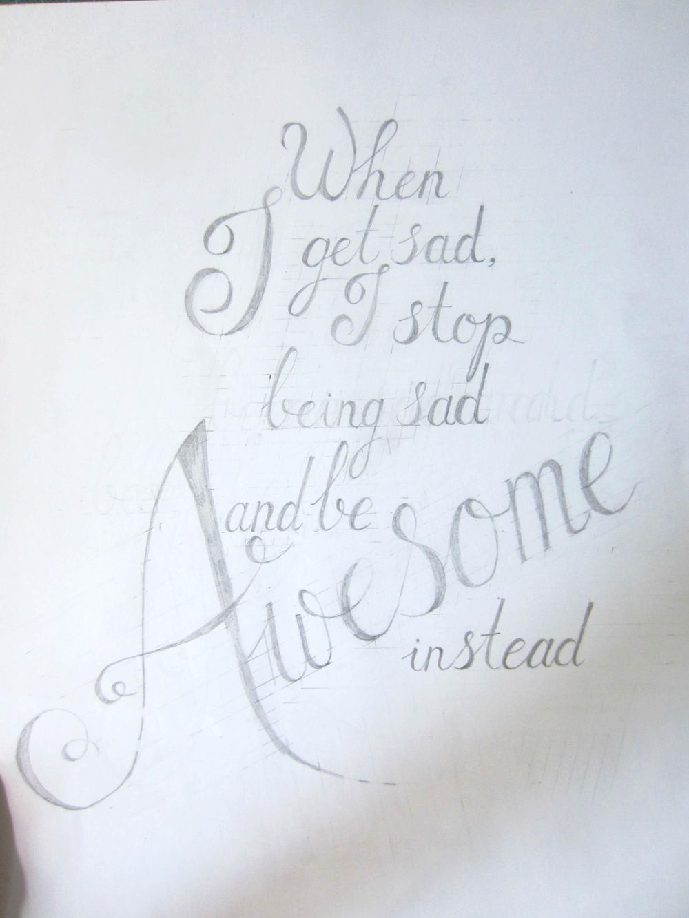 When I get sad, I stop being sad and be awesome instead! - image 1 - student project