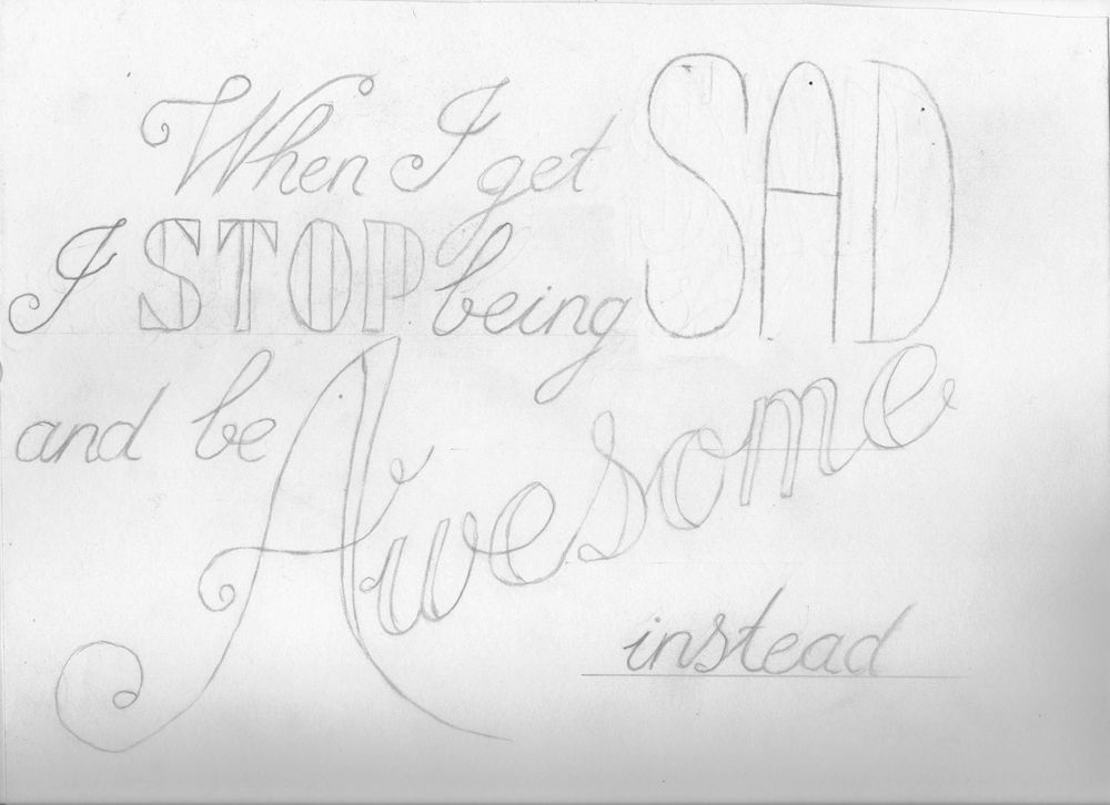 When I get sad, I stop being sad and be awesome instead! - image 2 - student project