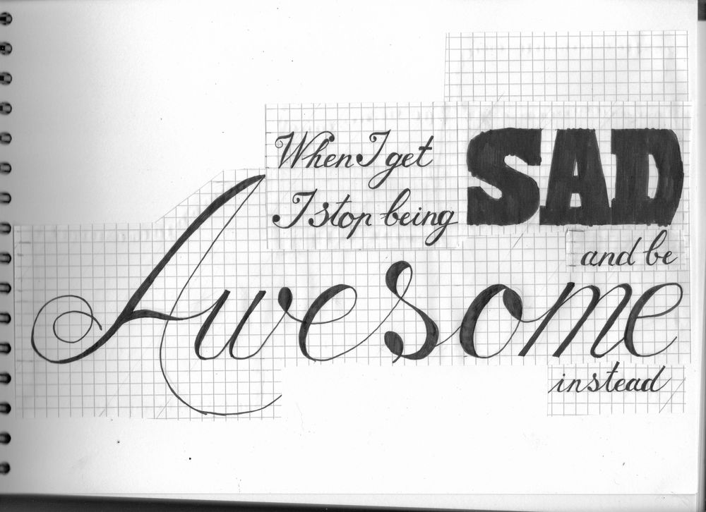 When I get sad, I stop being sad and be awesome instead! - image 4 - student project