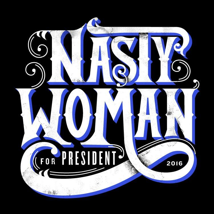 Nasty Woman - image 2 - student project