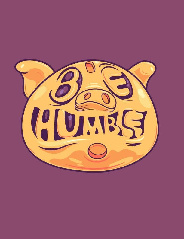 Golden Piggy - Be Humble - image 1 - student project