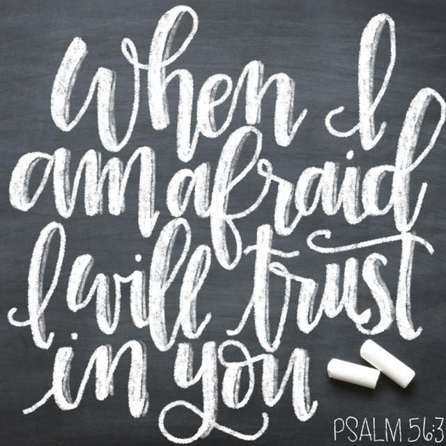 When I am afraid, I will trust in you... Faux Calligraphy - image 1 - student project