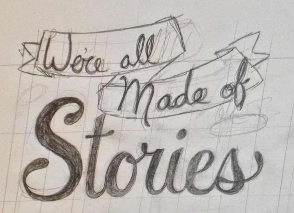 We're all made of stories. - image 1 - student project