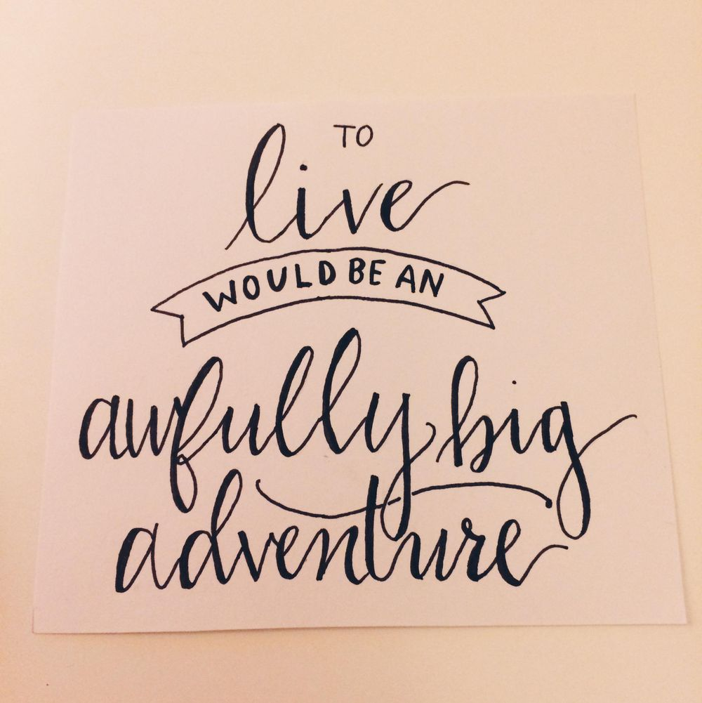 To live would be an awfully big adventure - image 1 - student project