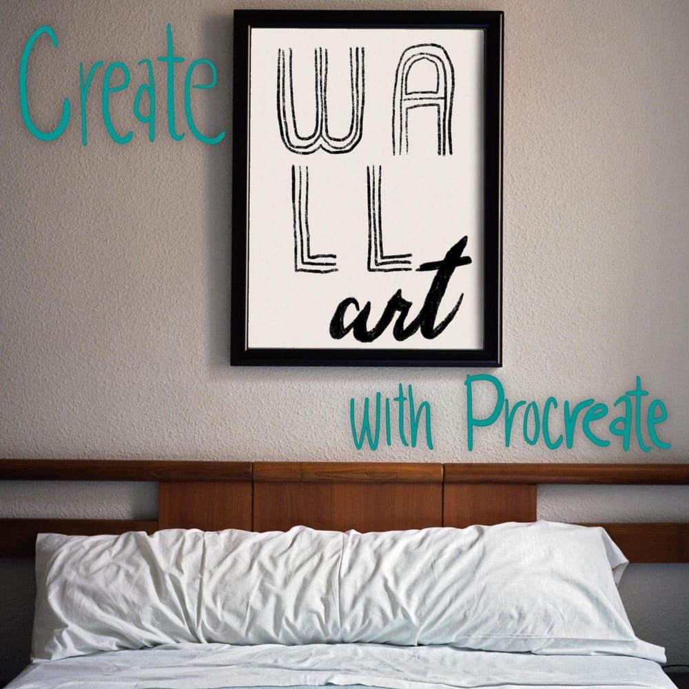 Make Stunning Wall Art Using Procreate - image 1 - student project