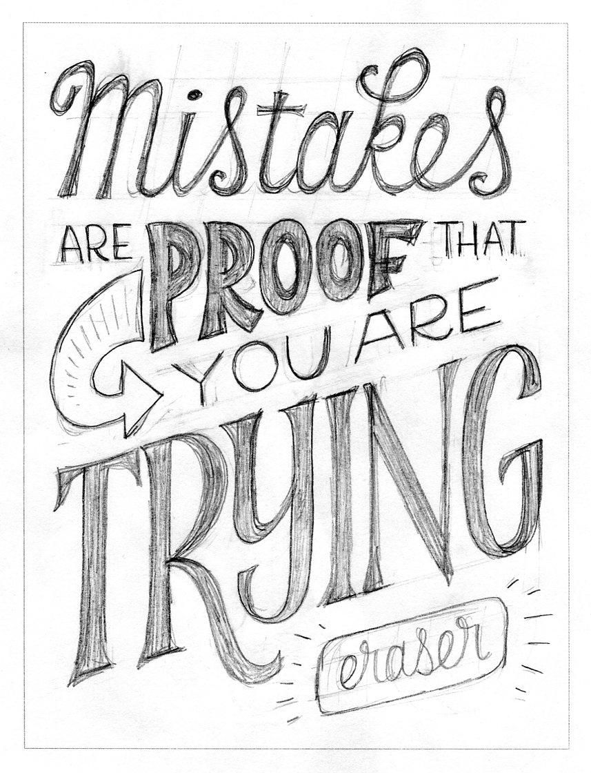 Mistakes Are Proof That You Are Trying - image 4 - student project