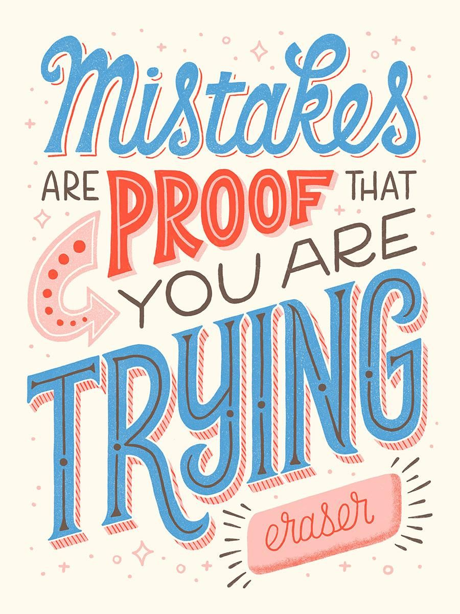 Mistakes Are Proof That You Are Trying - image 6 - student project